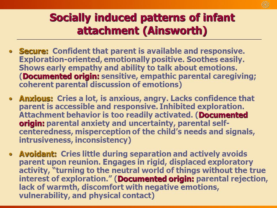 Socially induced patterns of infant attachment (Ainsworth)
