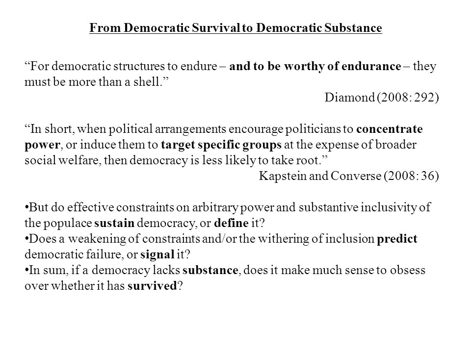From Democratic Survival to Democratic Substance