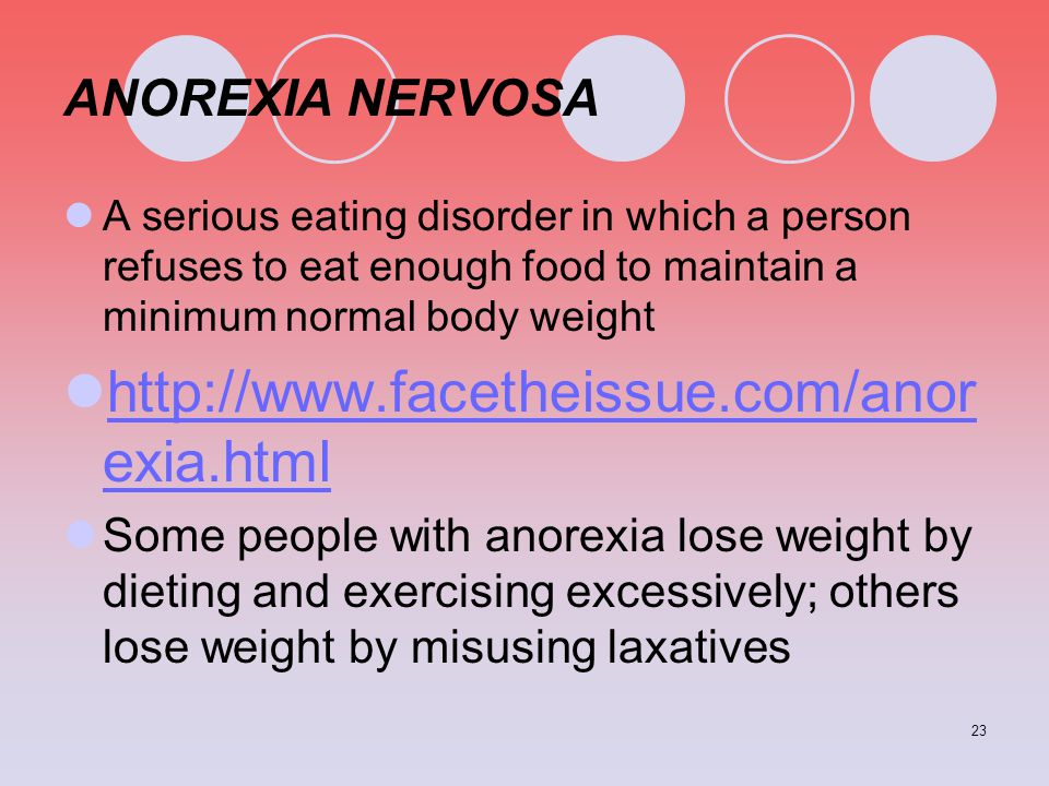 http://www.facetheissue.com/anorexia.html ANOREXIA NERVOSA