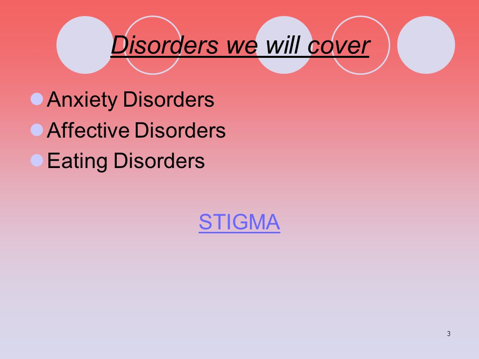 Disorders we will cover