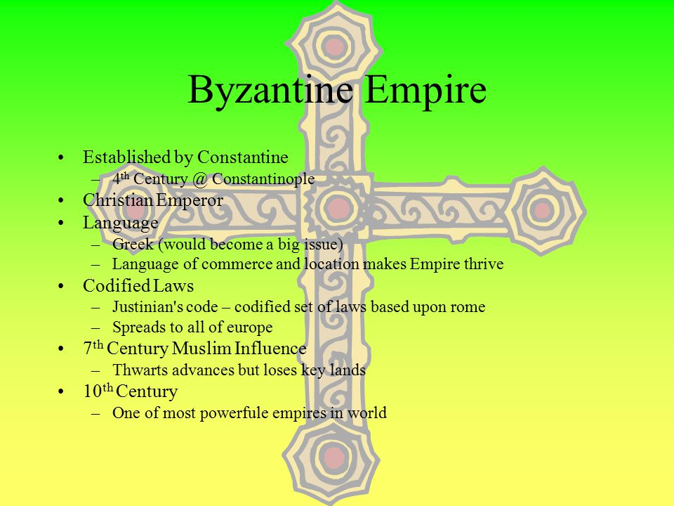 Byzantine Empire Established by Constantine Christian Emperor Language