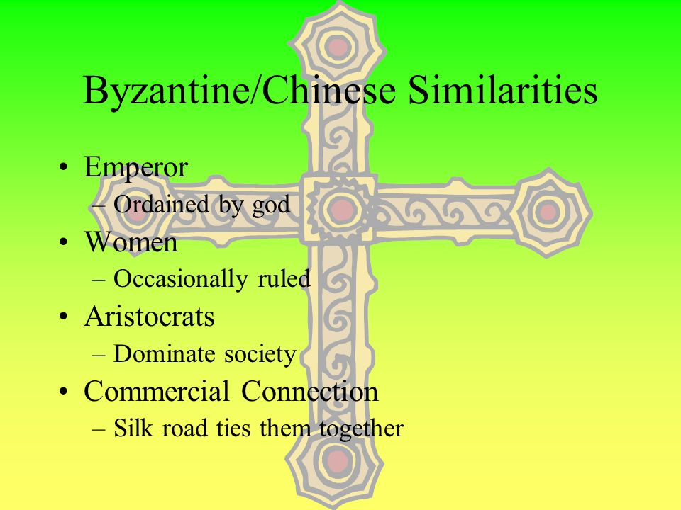 Byzantine/Chinese Similarities