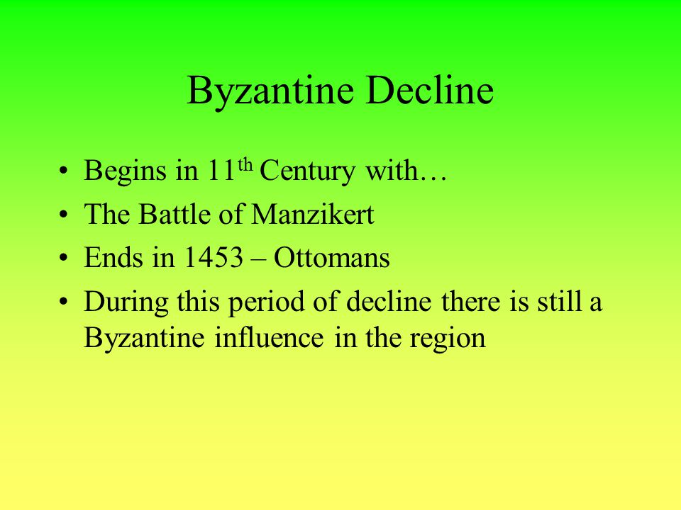 Byzantine Decline Begins in 11th Century with… The Battle of Manzikert