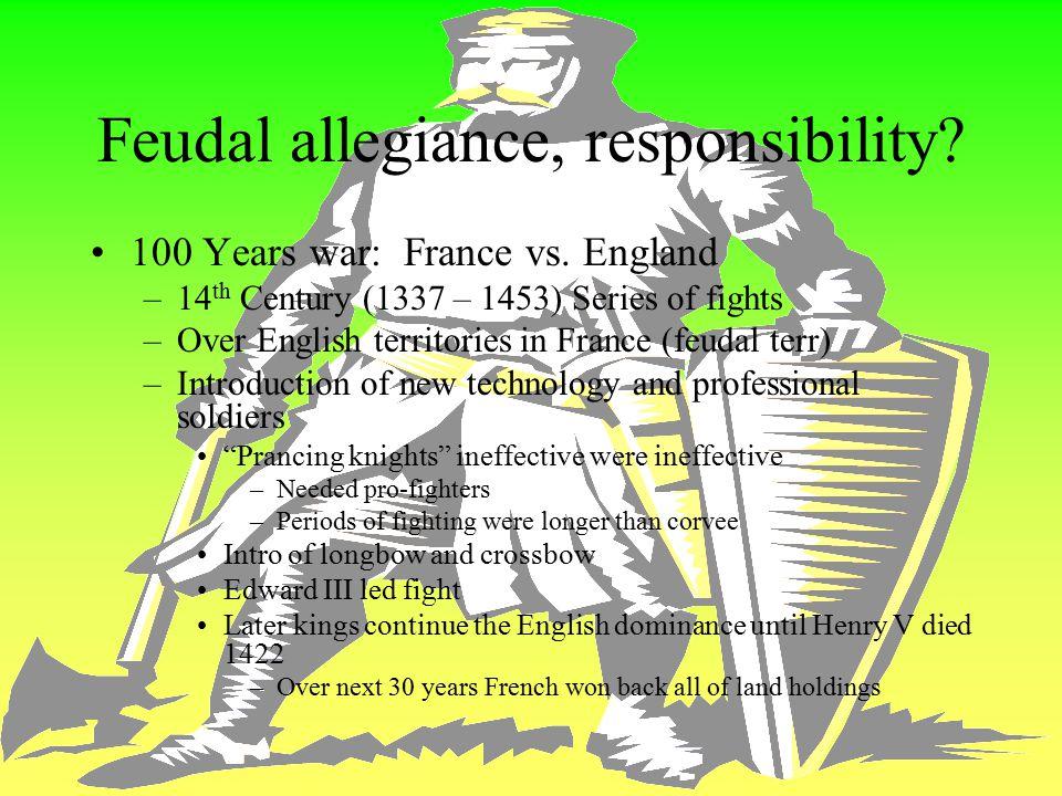 Feudal allegiance, responsibility