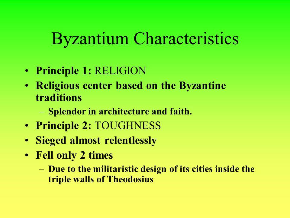 Byzantium Characteristics