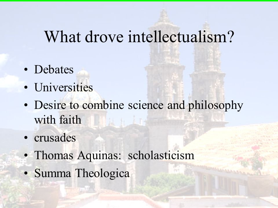 What drove intellectualism