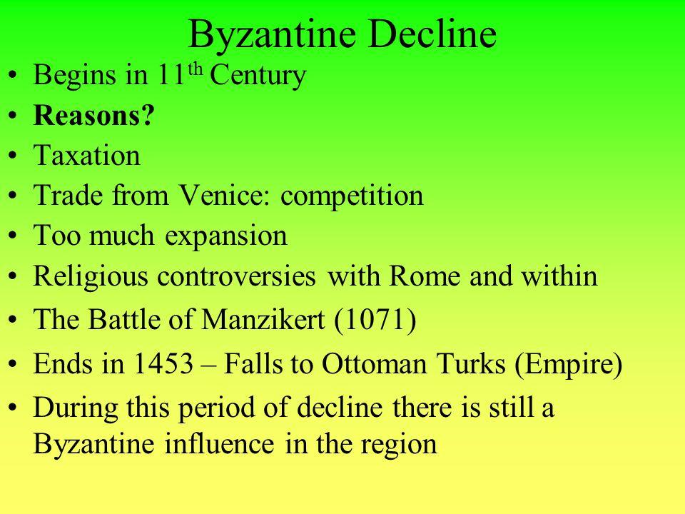 Byzantine Decline Begins in 11th Century Reasons Taxation
