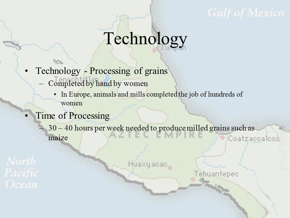 Technology Technology - Processing of grains Time of Processing