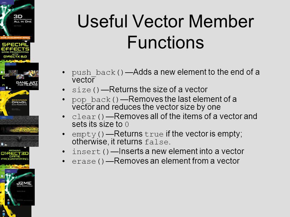 Useful Vector Member Functions