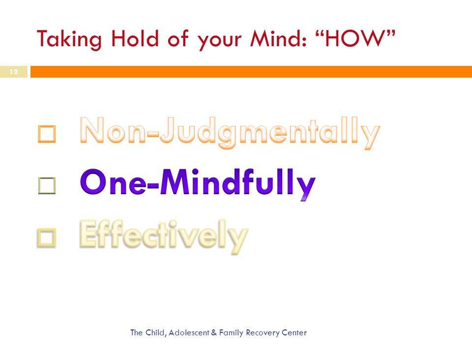Taking Hold of your Mind: HOW