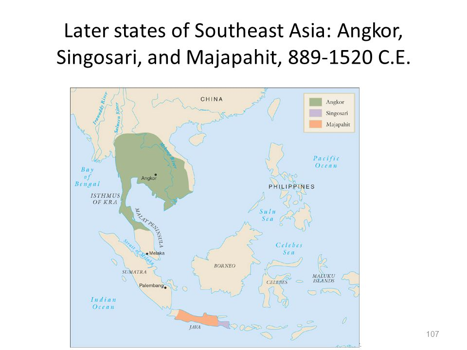Later states of Southeast Asia: Angkor, Singosari, and Majapahit, 889-1520 C.E.