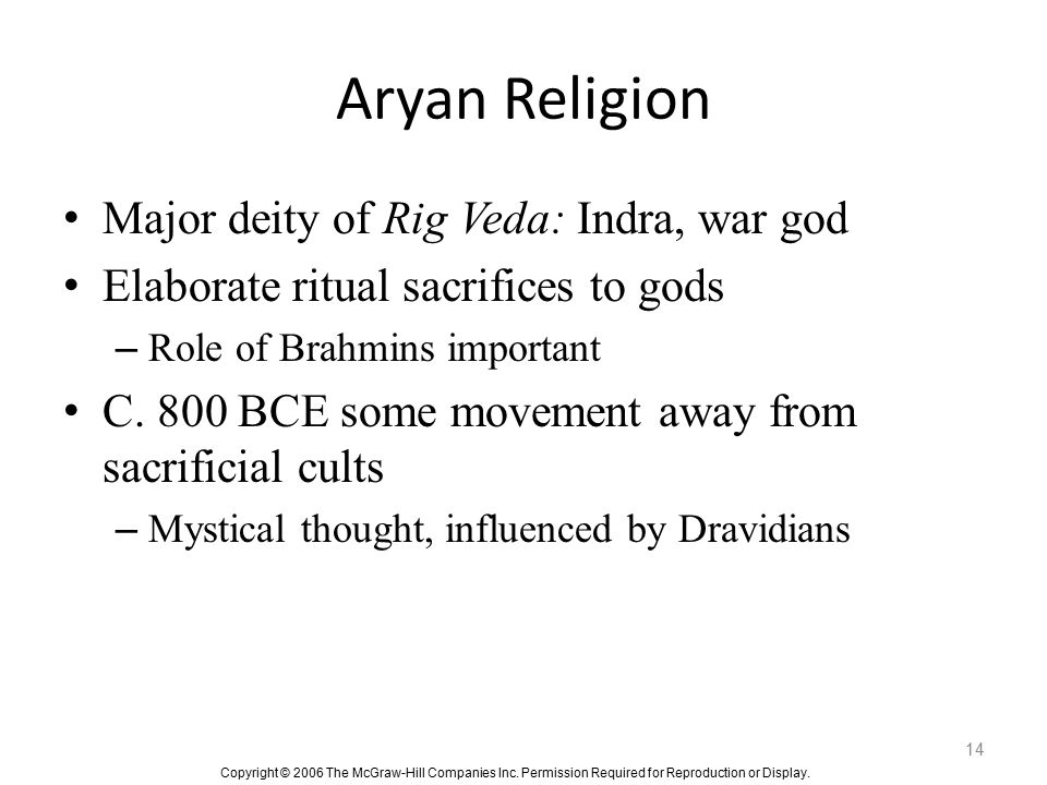 Aryan Religion Major deity of Rig Veda: Indra, war god