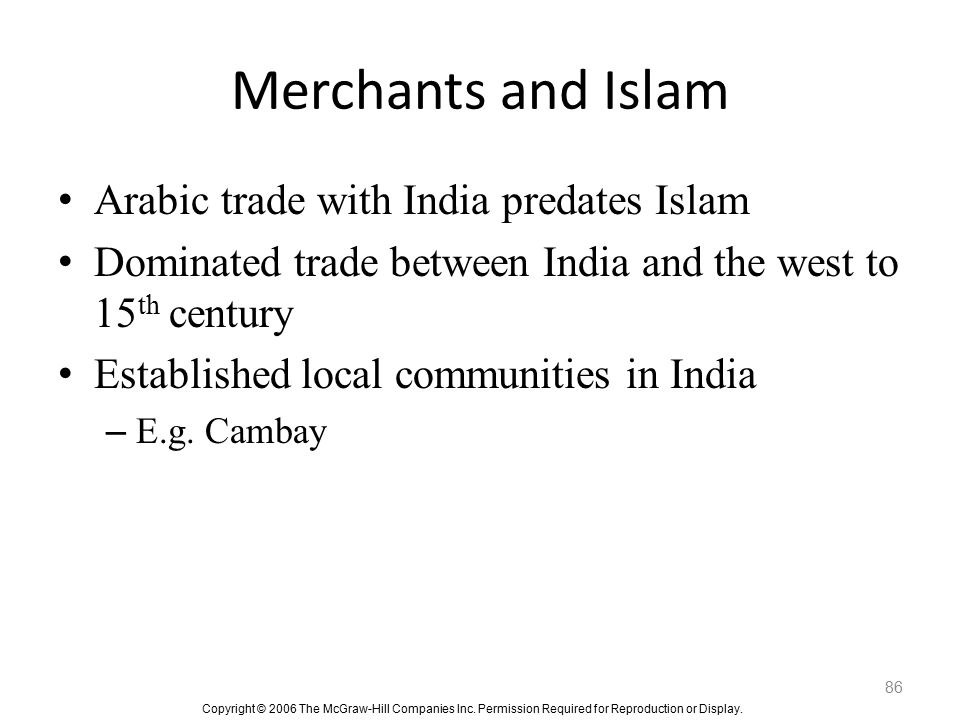 Merchants and Islam Arabic trade with India predates Islam