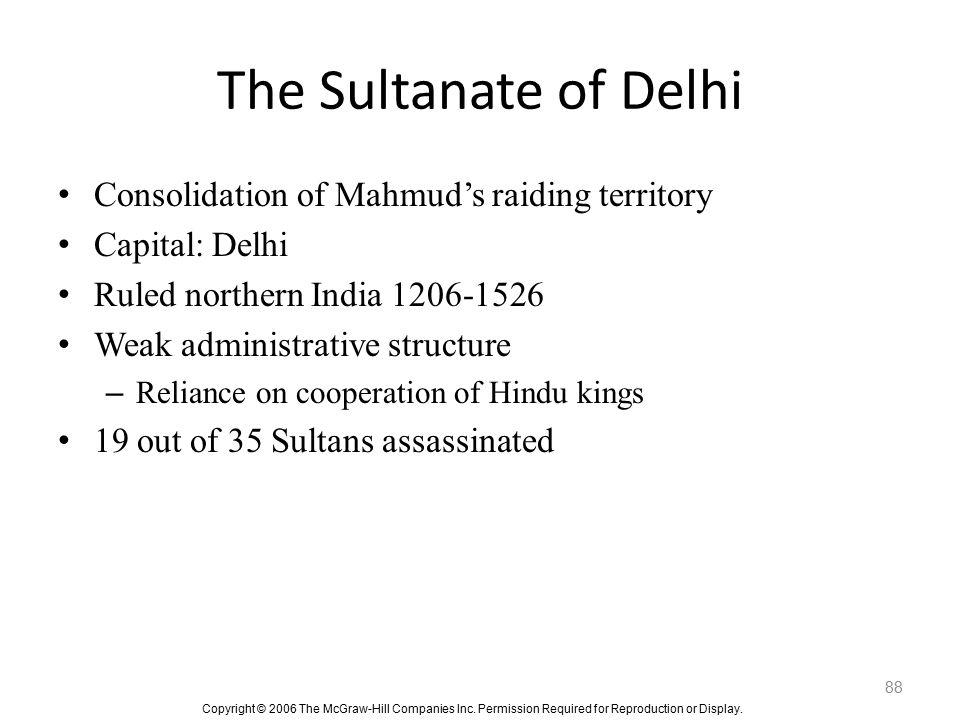 The Sultanate of Delhi Consolidation of Mahmud's raiding territory