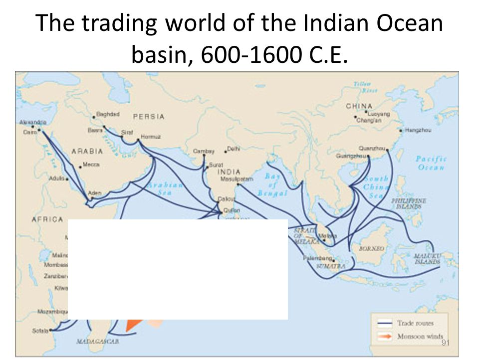 The trading world of the Indian Ocean basin, 600-1600 C.E.