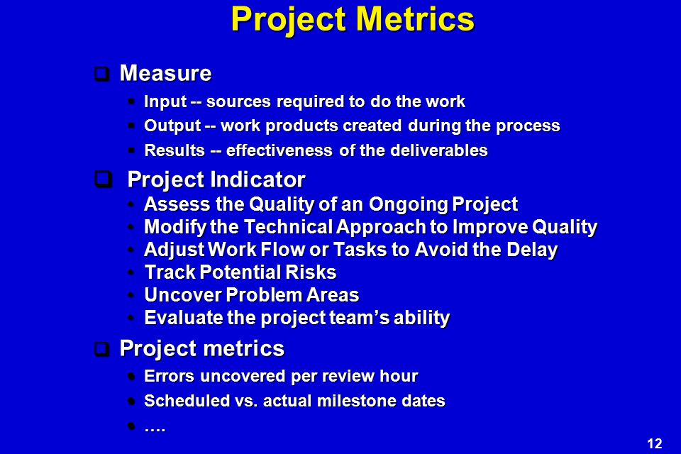 Project Metrics Project Indicator Measure