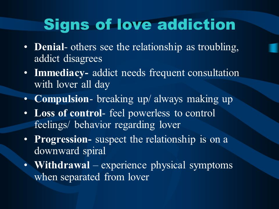 Signs of love addiction