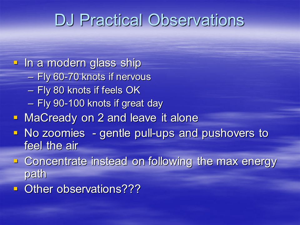 DJ Practical Observations