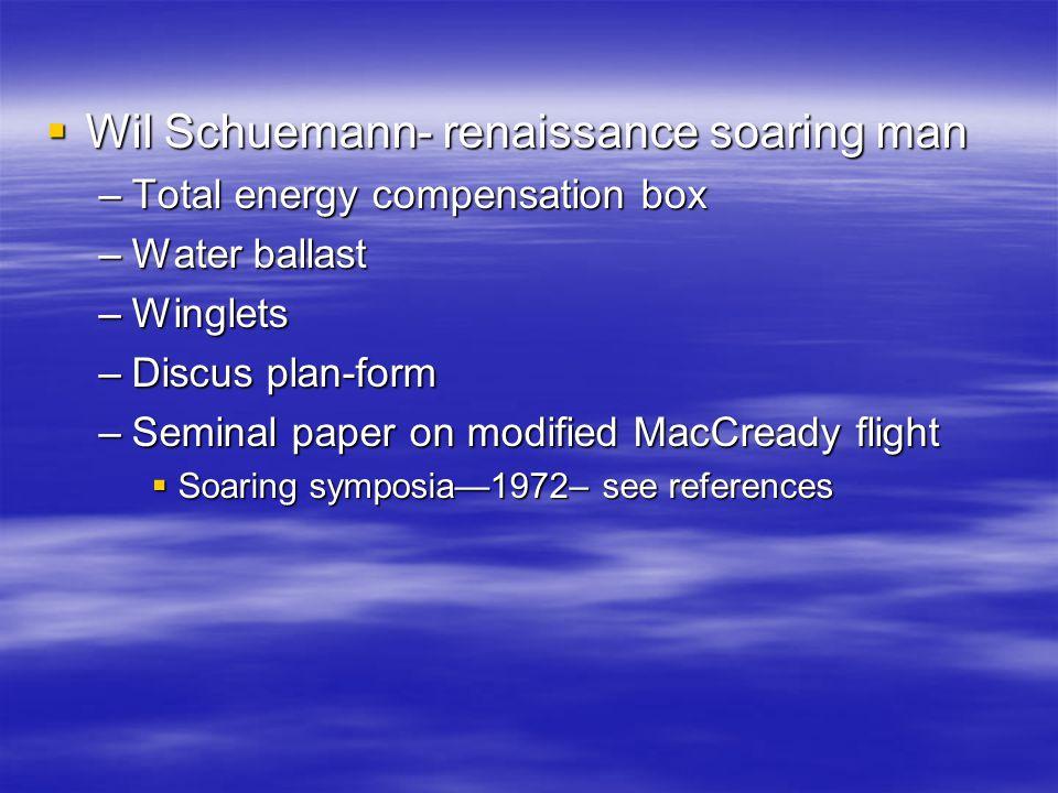 Wil Schuemann- renaissance soaring man