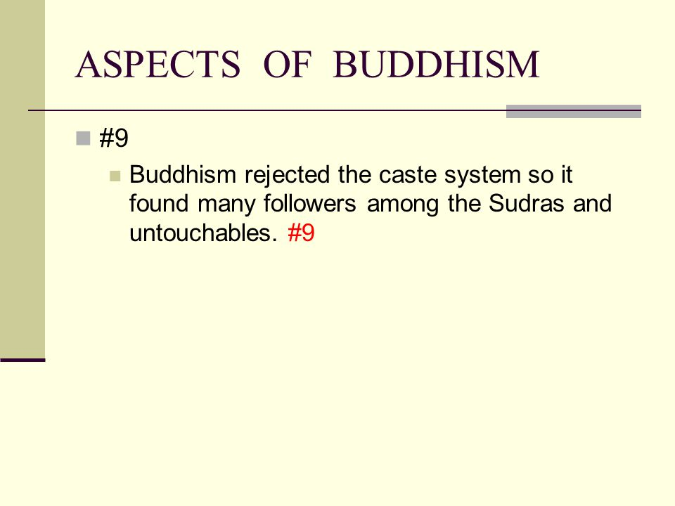 ASPECTS OF BUDDHISM #9.
