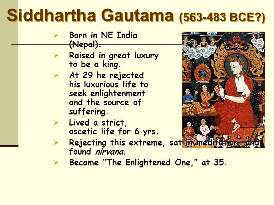 Siddhartha Gautama (563-483 BCE )