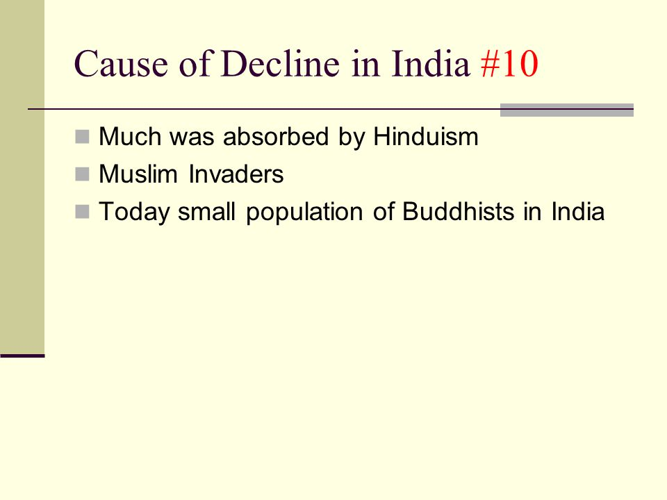 Cause of Decline in India #10