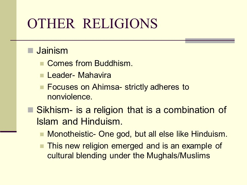 OTHER RELIGIONS Jainism