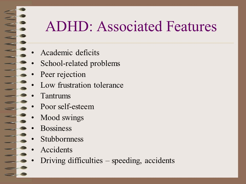 ADHD: Associated Features