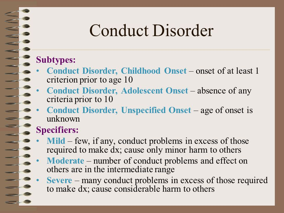 Conduct Disorder Subtypes: Specifiers: