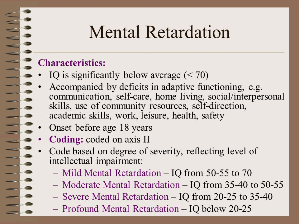 Mental Retardation Characteristics: