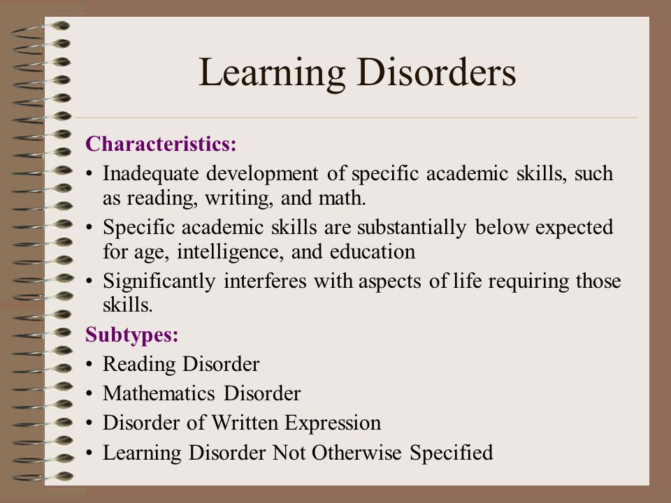 Learning Disorders Characteristics: