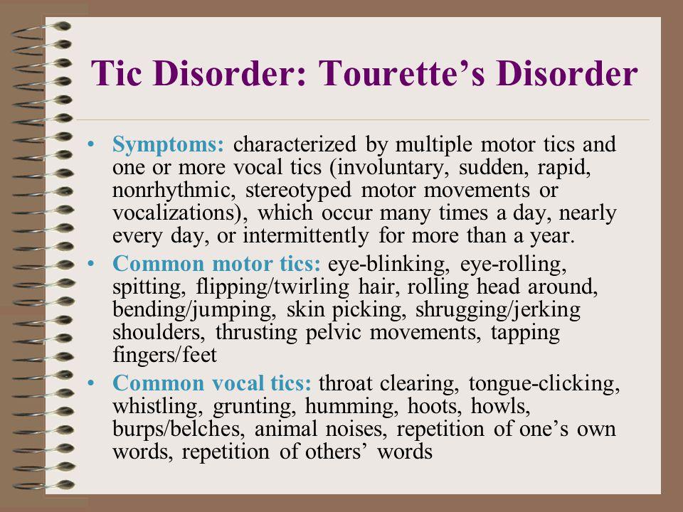 Tic Disorder: Tourette's Disorder