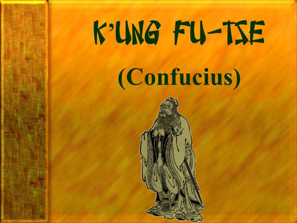 K'ung Fu-Tse (Confucius)
