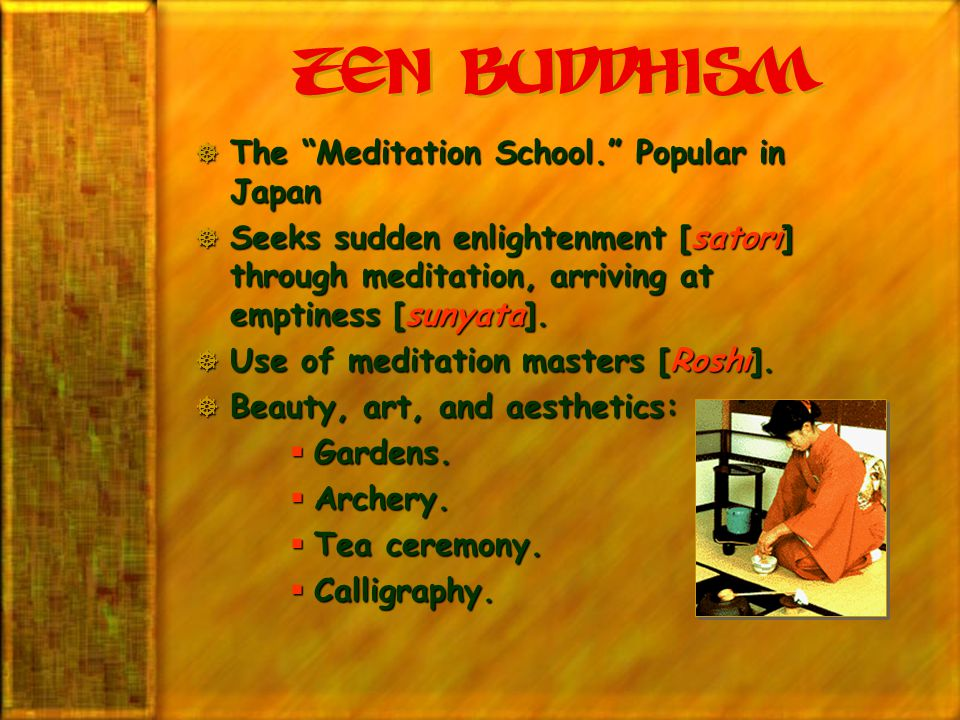 zen Buddhism The Meditation School. Popular in Japan