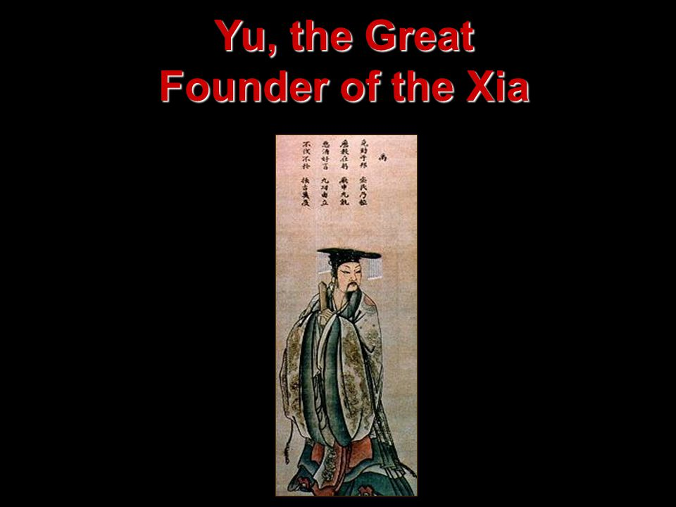 Yu, the Great Founder of the Xia