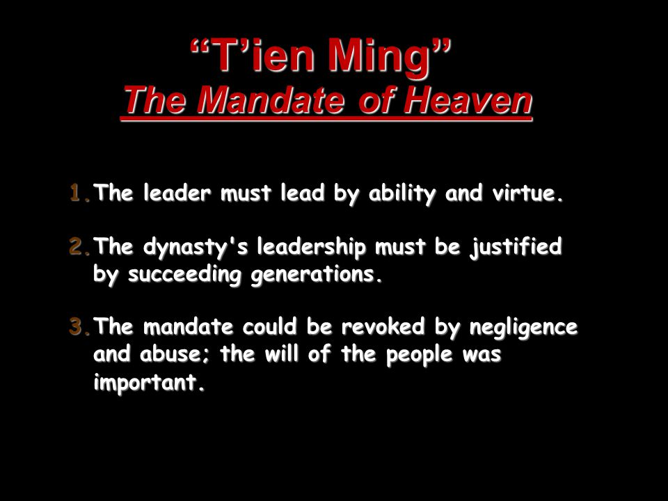 T'ien Ming The Mandate of Heaven