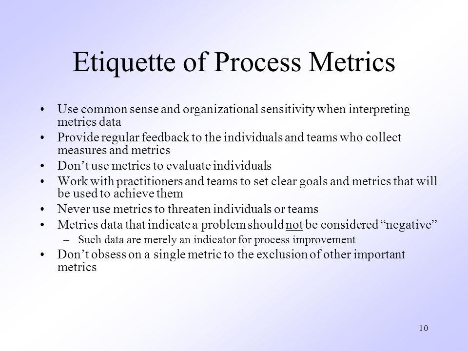 Etiquette of Process Metrics