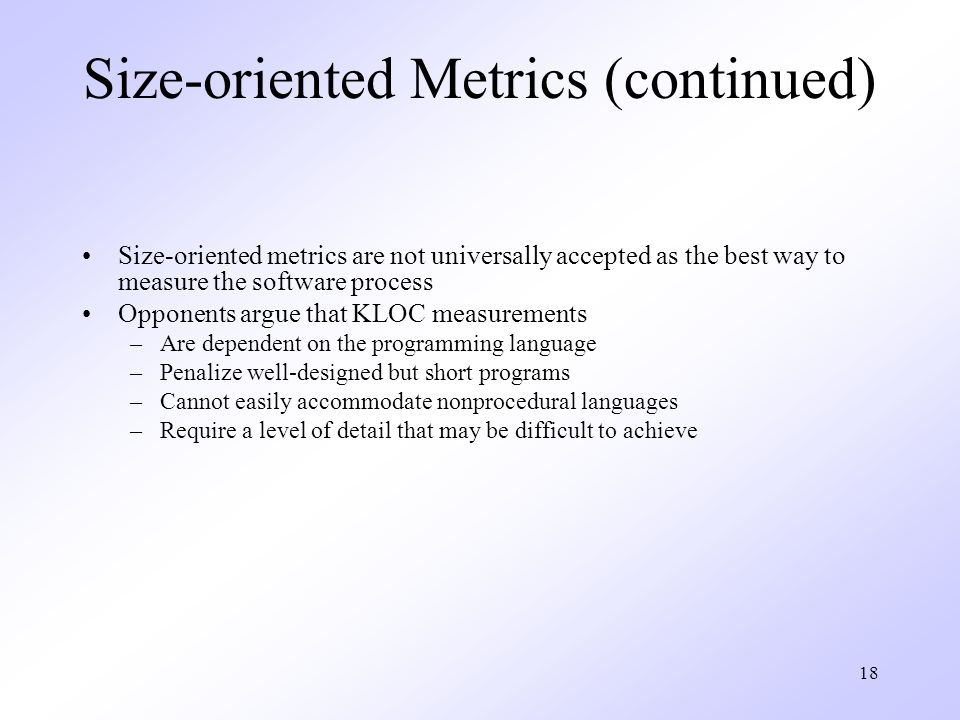 Size-oriented Metrics (continued)