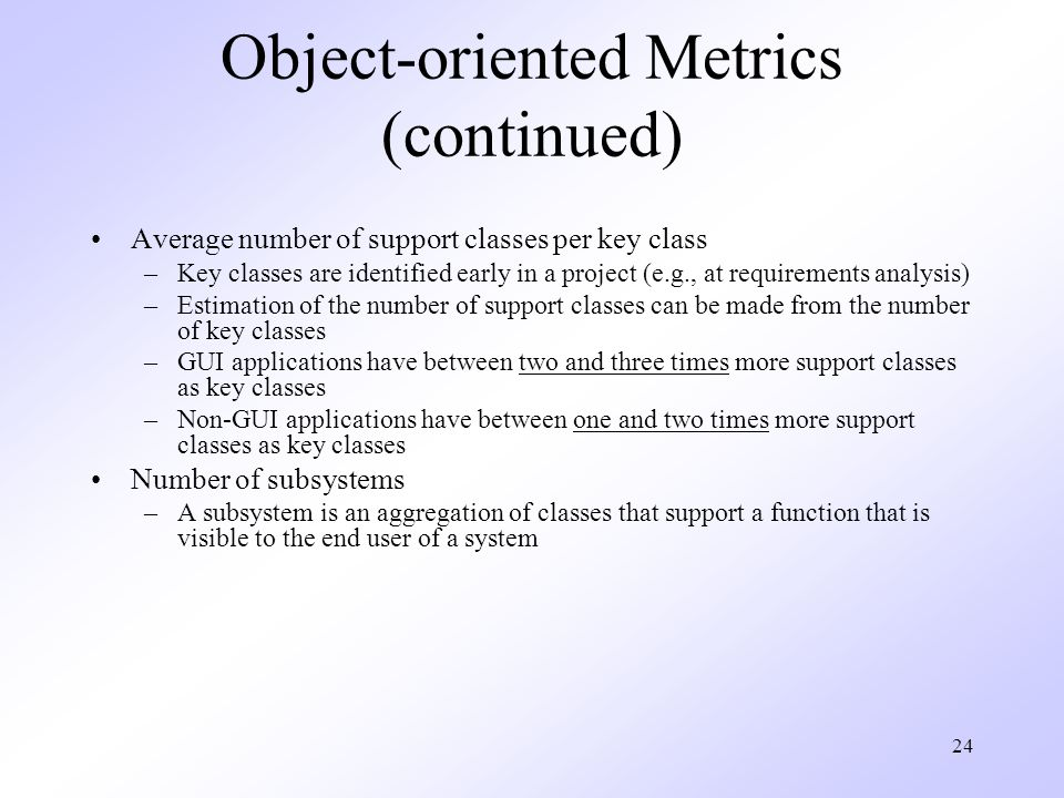Object-oriented Metrics (continued)