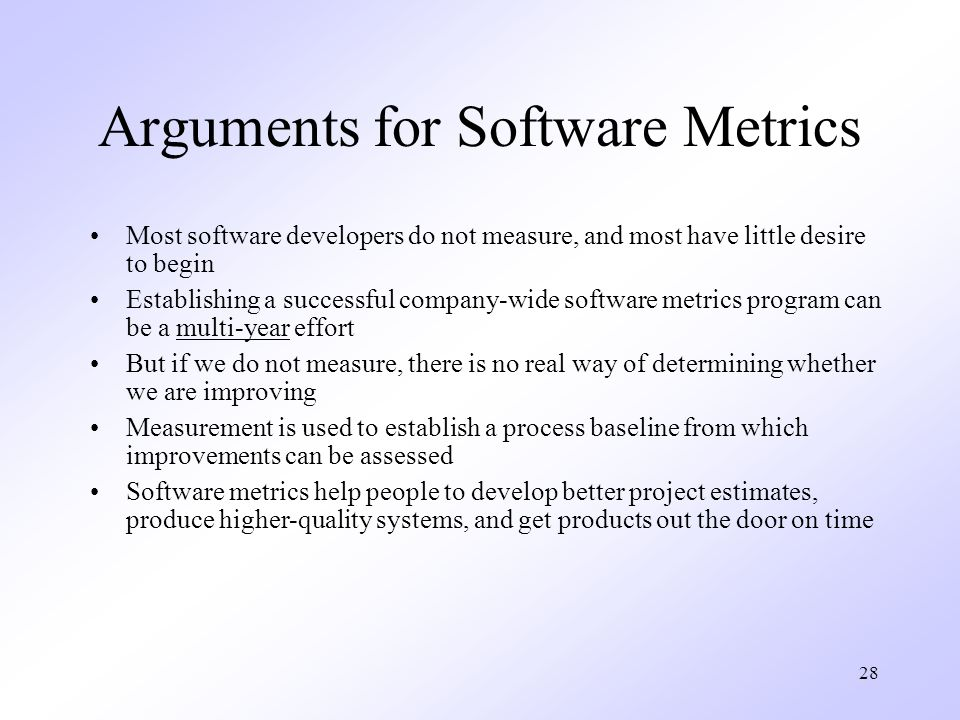 Arguments for Software Metrics