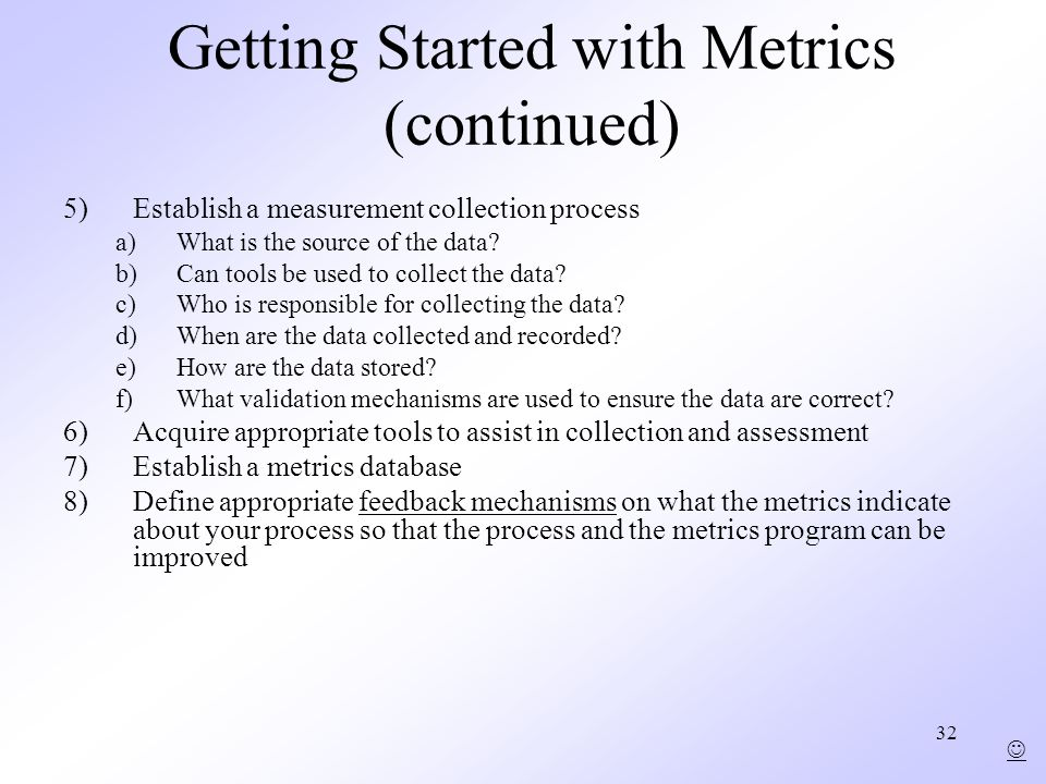 Getting Started with Metrics (continued)