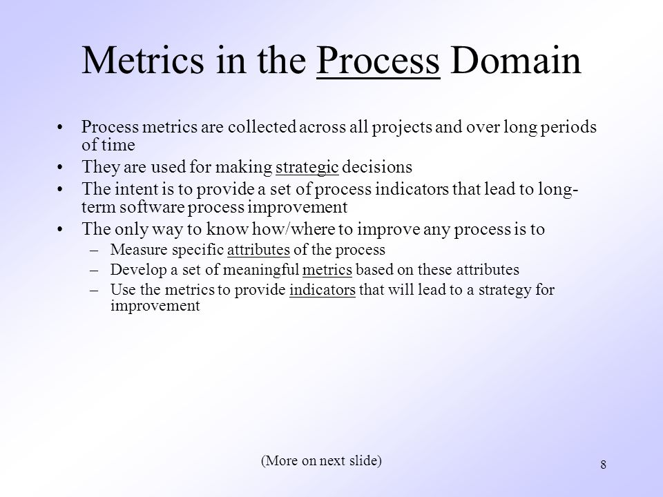 Metrics in the Process Domain