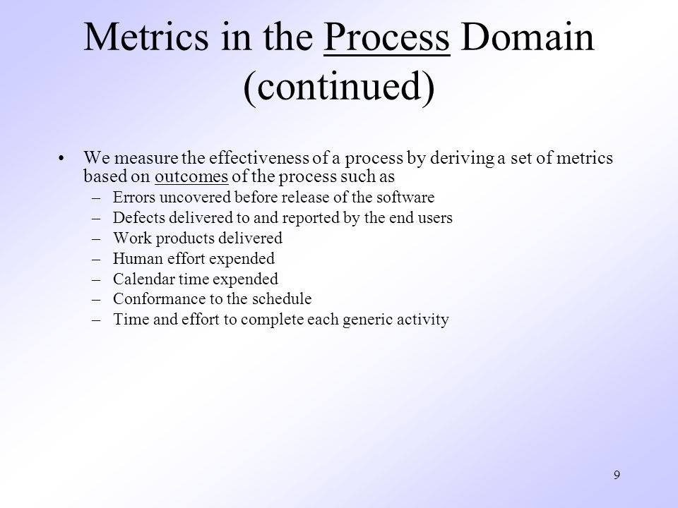 Metrics in the Process Domain (continued)