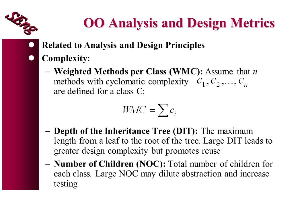 OO Analysis and Design Metrics