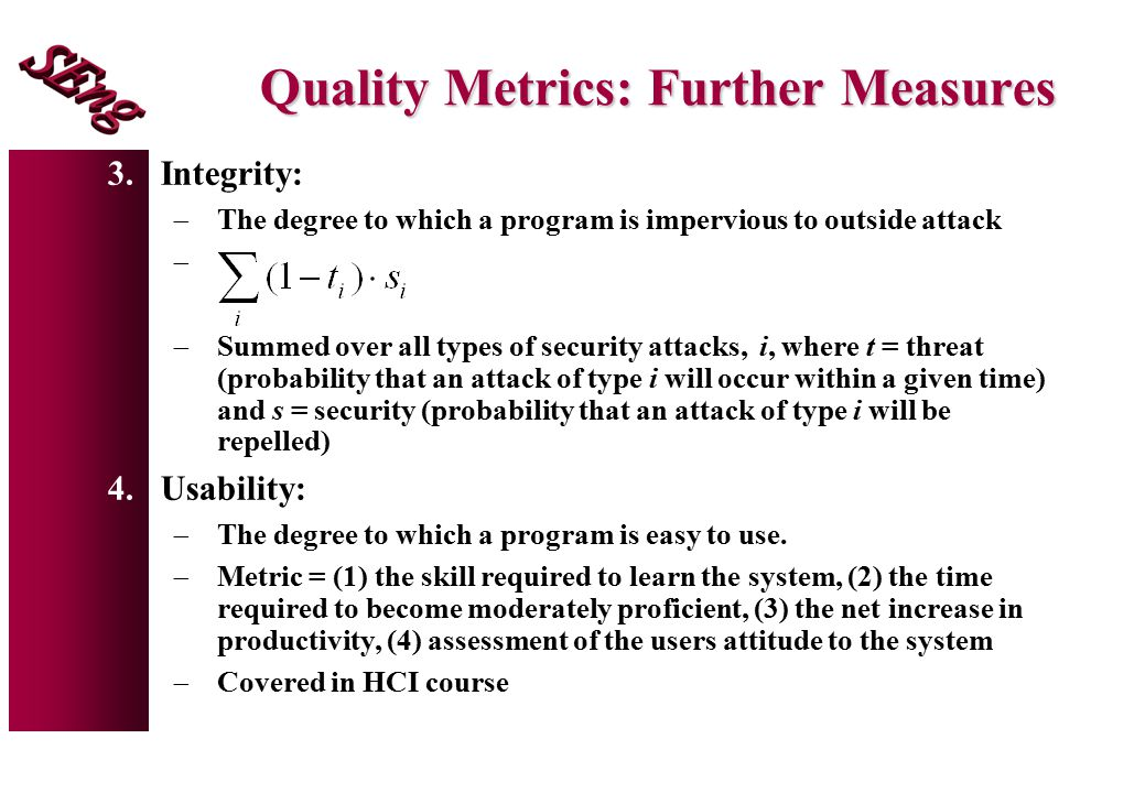 Quality Metrics: Further Measures