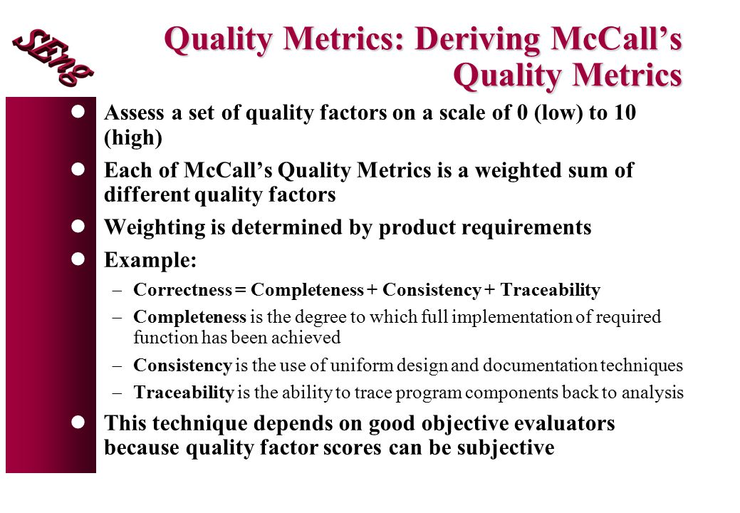 Quality Metrics: Deriving McCall's Quality Metrics