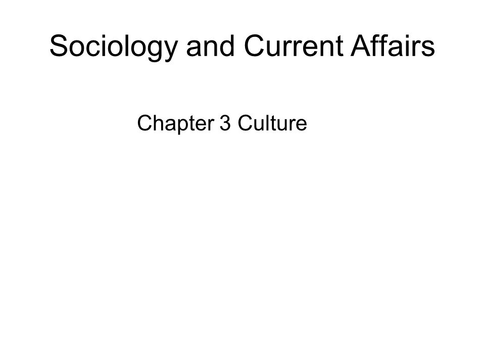 Sociology and Current Affairs
