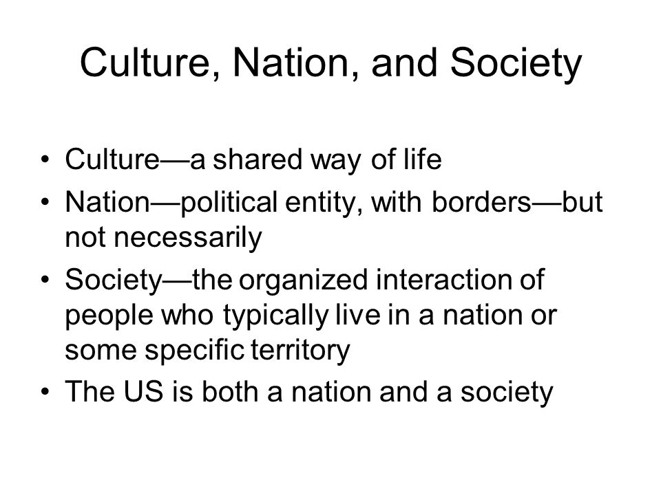 Culture, Nation, and Society