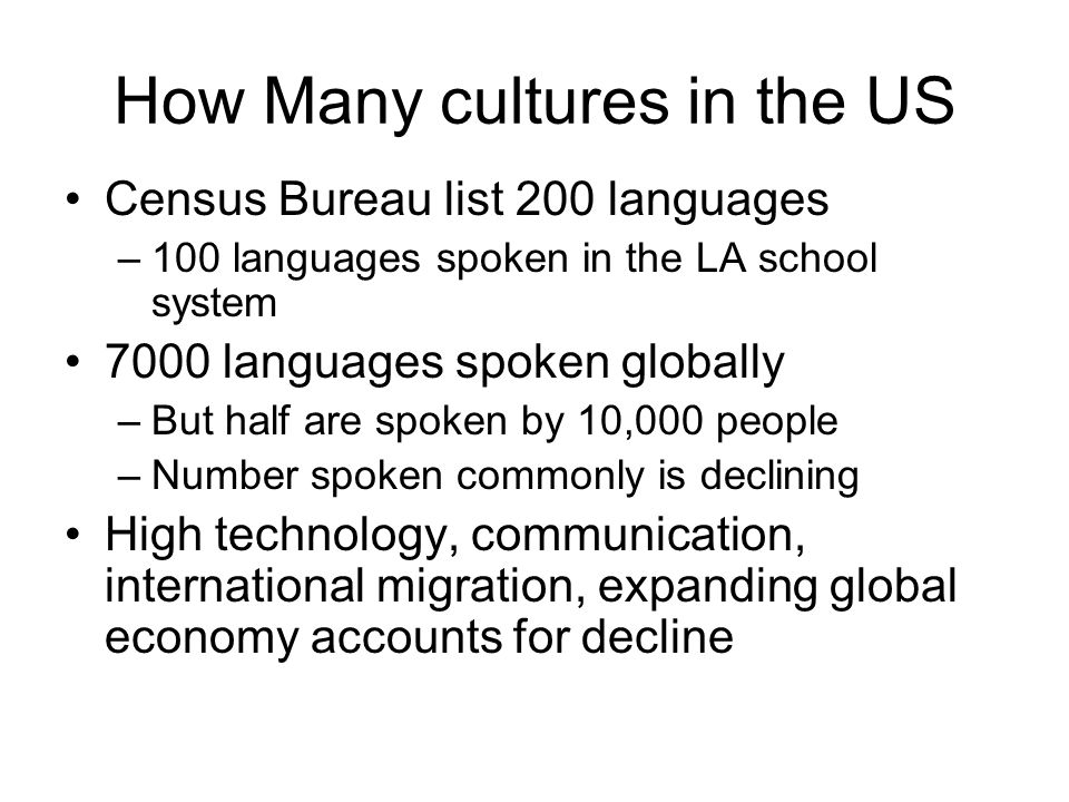 How Many cultures in the US