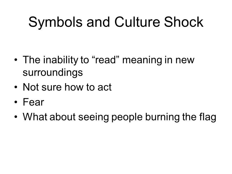 Symbols and Culture Shock